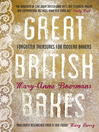Great British Bakes (eBook): Forgotten treasures for modern bakers