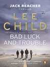Bad Luck and Trouble (eBook): Jack Reacher Series, Book 11