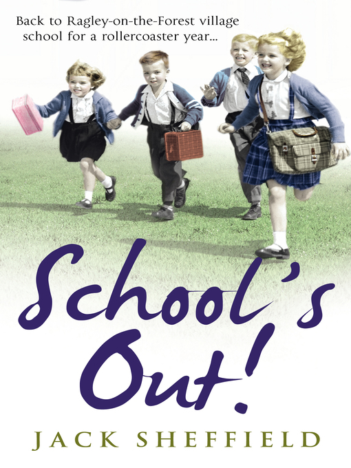 School's Out! (eBook): Jack Sheffield Series, Book 7