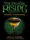 Over Sea Under Stone (eBook): The Dark Is Rising Sequence Series, Book 1