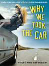 Why We Took the Car (eBook)