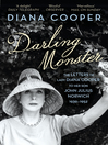 Darling Monster (eBook): The Letters of Lady Diana Cooper to her Son John Julius Norwich 1939-1952