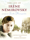 The Life of Irène Némirovsky (eBook): 1903-1942