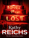 Bones of the Lost (eBook): Temperance Brennan Series, Book 16