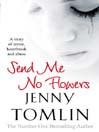 Send Me No Flowers (eBook)