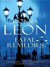 Fatal Remedies (eBook): Commissario Guido Brunetti Mystery Series, Book 8