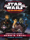 Hero's Trial: Agents of Chaos I (eBook): Star Wars: The New Jedi Order Series, Book 4