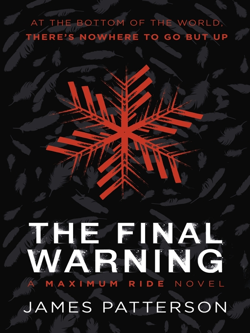 The Final Warning (eBook): Maximum Ride Series, Book 4