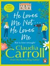 He Loves Me Not...He Loves Me (eBook)