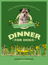 Dinner for Dogs (eBook)