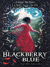 Blackberry Blue (eBook): And Other Fairy Tales