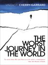 The Worst Journey In the World (eBook)