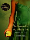 Half-truths & White Lies (eBook)
