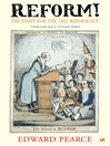 Reform! (eBook): The Fight for the 1832 Reform Act