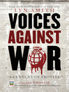 Voices Against War (eBook): A Century of Protest
