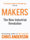 Makers (eBook): The New Industrial Revolution
