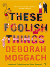 These Foolish Things (eBook)