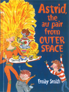 Astrid, the Au-Pair From Outer Space (eBook)