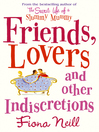 Friends, Lovers and Other Indiscretions (eBook)