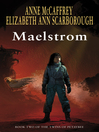 Maelstrom (eBook): Twins of Petaybee Series, Book 2