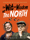 The Wit and Wisdom of the North (eBook)