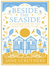 Beside the Seaside (eBook): A Celebration of the Place We Like to Be