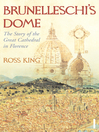 Brunelleschi's Dome (eBook): The Story of the Great Cathedral in Florence