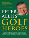 Peter Alliss' Golf Heroes (eBook)