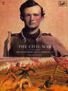 The Civil War Volume II (eBook): Fredericksburg to Meridan