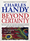 Beyond Certainty (eBook): The Changing Worlds of Organisations