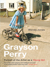 Grayson Perry (eBook): Portrait of the Artist as a Young Girl