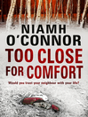 Too Close For Comfort (eBook)