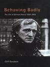 Behaving Badly (eBook): Richard Harris