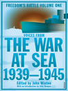 The War At Sea 1939-45 (eBook): Freedom's Battle Volume 1