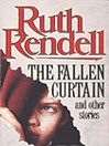 The Fallen Curtain and Other Stories (eBook)