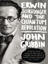 Erwin Schrodinger and the Quantum Revolution (eBook)