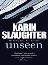 Unseen (eBook): Will Trent Series, Book 8