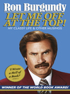 Let Me Off at the Top! (eBook)