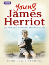Young James Herriot (eBook): The Making of the World's Most Famous Vet