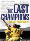 The Last Champions (eBook): Leeds United and the Year that Football Changed Forever