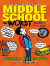 Middle School, the Worst Years of My Life (eBook): Middle School Series, Book 1