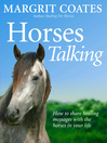 Horses Talking (eBook): How to Share Healing Messages with the Horses in Your Life