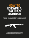 How to Escape a Taliban Ambush (eBook)