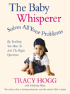 The Baby Whisperer Solves All Your Problems (eBook): By Teaching You Have to Ask the Right Auestions