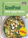 Good Food (eBook): More Veggie Dishes