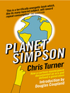 Planet Simpson (eBook): How a Cartoon Masterpiece Documented an Era and Defined a Generation