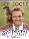 The Accidental Naturalist (eBook)