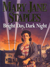 Bright Day, Dark Night (eBook)