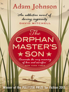 The Orphan Master's Son (eBook)