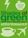 Shades of Green (eBook): A (mostly) practical A-Z for the reluctant environmentalist